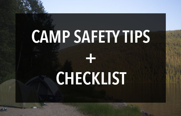 Outdoor Camping Safety Tips + Checklist